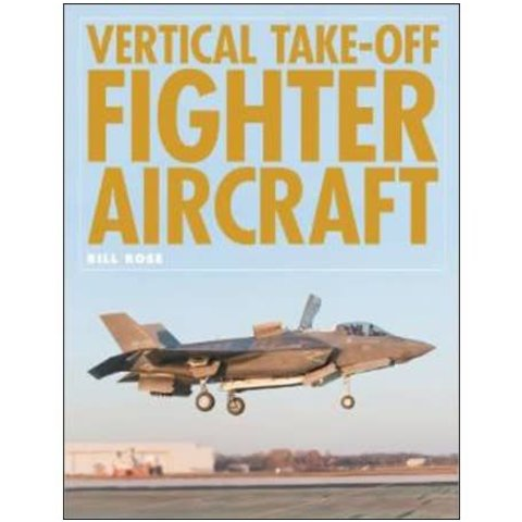Vertical Take-Off Fighter Aircraft hardcover