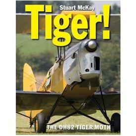 Crecy Publishing Tiger! de havilland DH82 Tiger Moth hardcover