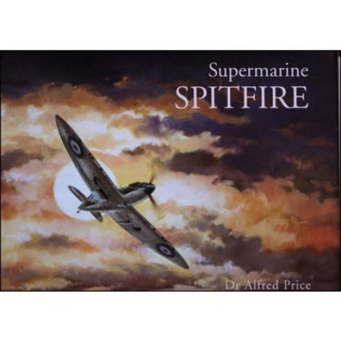 Supermarine Spitfire (Alfred Price) hardcover