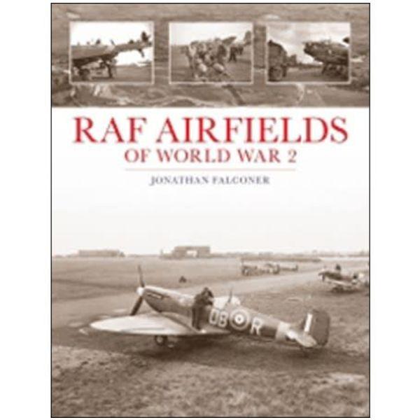 RAF Airfields of World War 2 hardcover