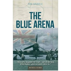 Crecy Publishing Blue Arena: Autobiography of a RNZAF Fighter Pilot softcover