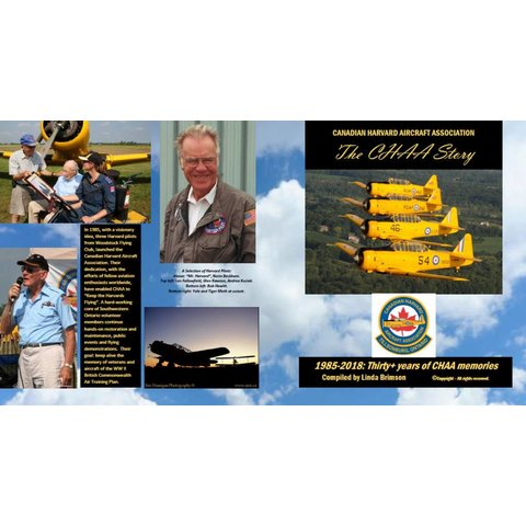 The CHAA Story: Canadian Harvard Aircraft Association: 1985-2018 softcover