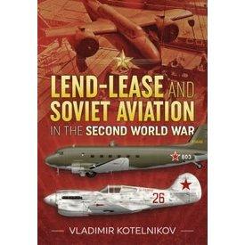 Helion & Company Publishers Lend-Lease & Soviet Aviation Second World War HC