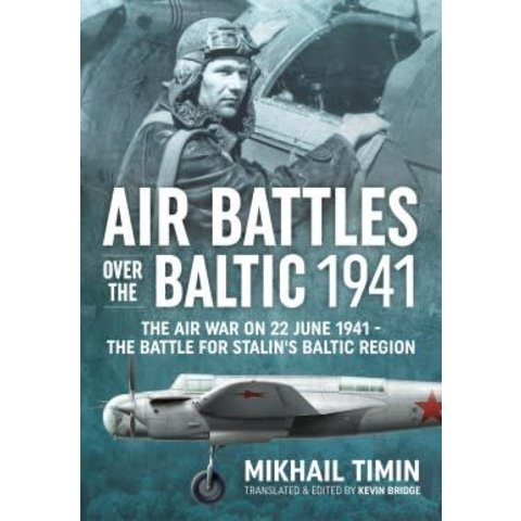 Air Battles over the Baltic 1941: June 22 1941 hardcover