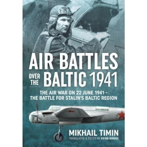 Helion & Company Publishers Air Battles over the Baltic 1941: June 22 1941 hardcover