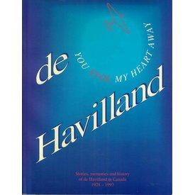 deHavilland De Havilland: You STOL My Heart Away: DHC 1928-1993 softcover **O/P**(Used Copy)