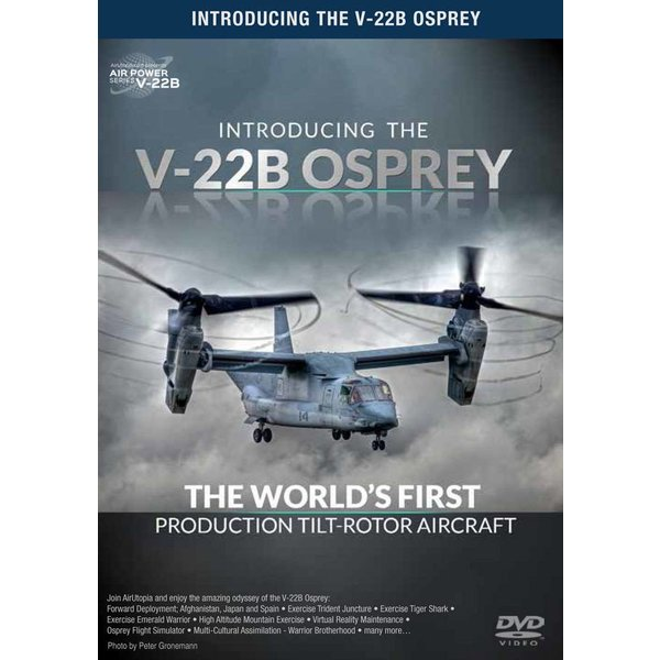 Air Utopia DVD Introducing the V22B Osprey: World's Finest Tilt Rotor #171