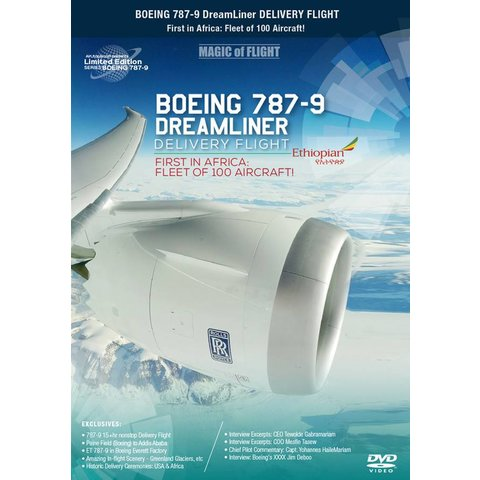 DVD Boeing 787-9 Dreamliner Ethiopian Airlines Delivery Flight: Magic of Flight #165
