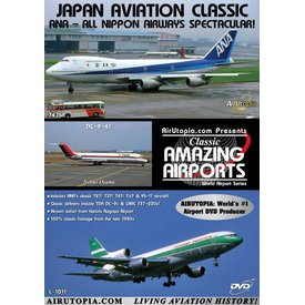 Air Utopia DVD Japan Aviation Classic: ANA Nagoya Airport #75