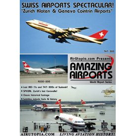 Air Utopia DVD Swiss Airports Spectacular: Zurich & Geneva #28
