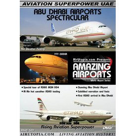 Air Utopia DVD Abu Dhabi & Al Ain UAE Rising Airports Spectacular #96