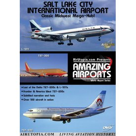 Air Utopia DVD Salt Lake City International Airport: Midwest Mega Hub #63
