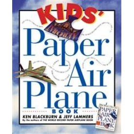 Workman Publishing Kid's Paper Airplane Book softcover