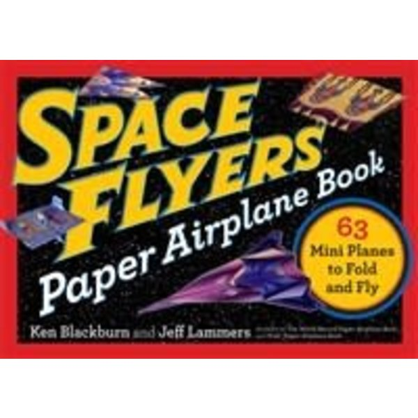 Workman Publishing Space Flyers Paper Airplane Book softcover