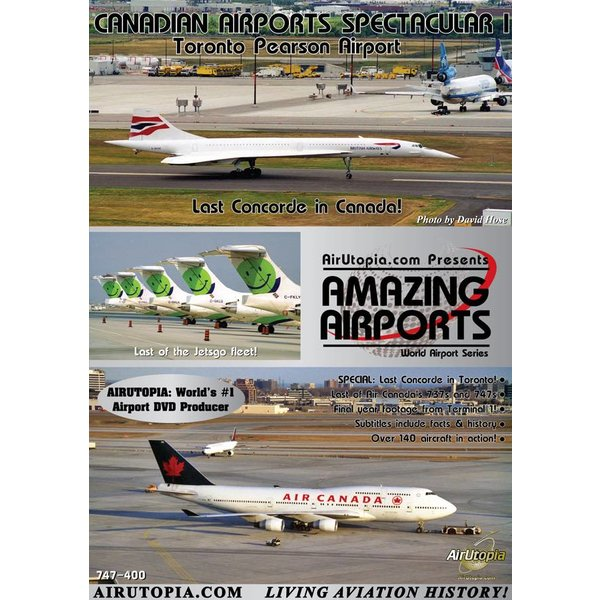 Air Utopia DVD Canadian Airports: Volume.1: YYZ: Last Concorde in Canada #30