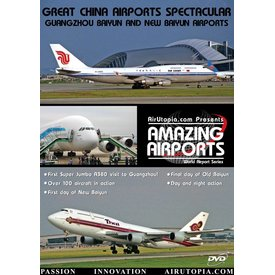 Air Utopia DVD Great China Airports: Guangzhou New Baiyun #41