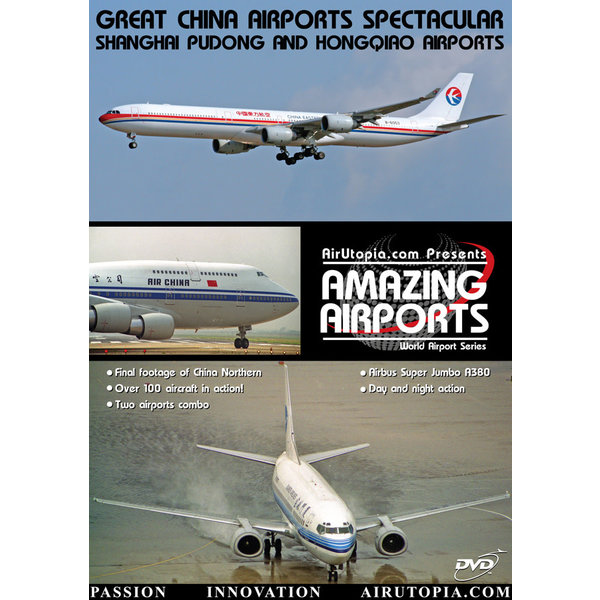 Air Utopia DVD Great China Airports: Shanghai Pudhong & Hongqiao #40