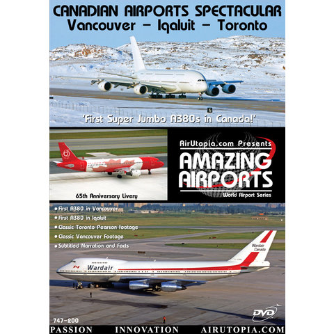 DVD Canadian Airports: Volume.2: YVR Iqaluit YYZ A380 #43