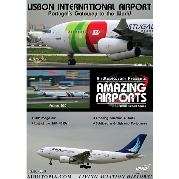 Air Utopia DVD Lisbon International Airport: Portugal's Gateway to the World #59