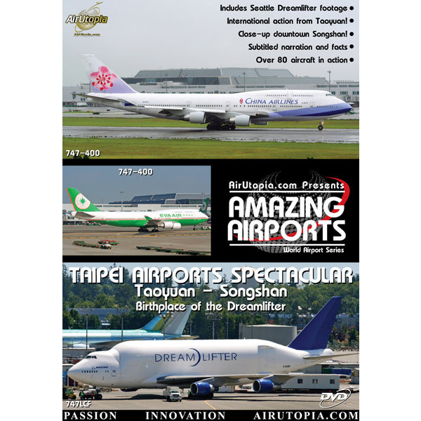 Air Utopia DVD Taipei Airports: Taoyuan Songshan Dreamlifter #60