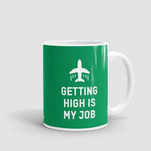 Mug Getting High Is My Job Green 11 oz