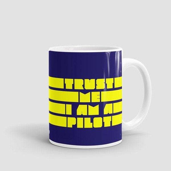 Airportag Mug Trust Me, I'm A Pilot11 oz
