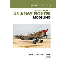Osprey Publications US ARMY FIGHTER MODELLING:OSPREY MAST HC+NSI+SALE+