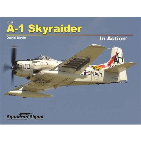 A1 Skyraider: In Action #246 Softcover