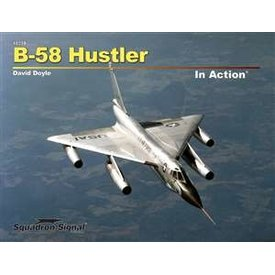 Squadron B58 Hustler: In Action #239 softcover