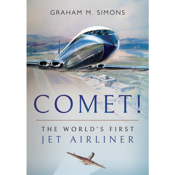 Comet: The World's First Jet Airliner softcover