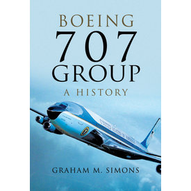 Boeing 707 Group: A History hardcover