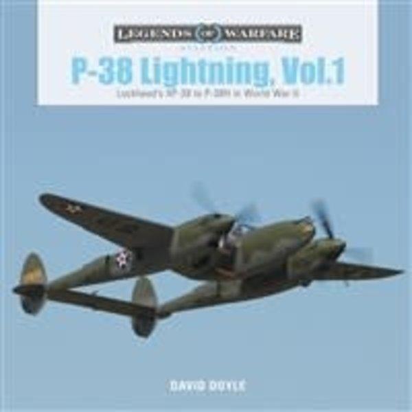 Schiffer Publishing P38 Lightning: Volume 1: XP38 to P-38H in World War II: Legends of Warfare hardcover
