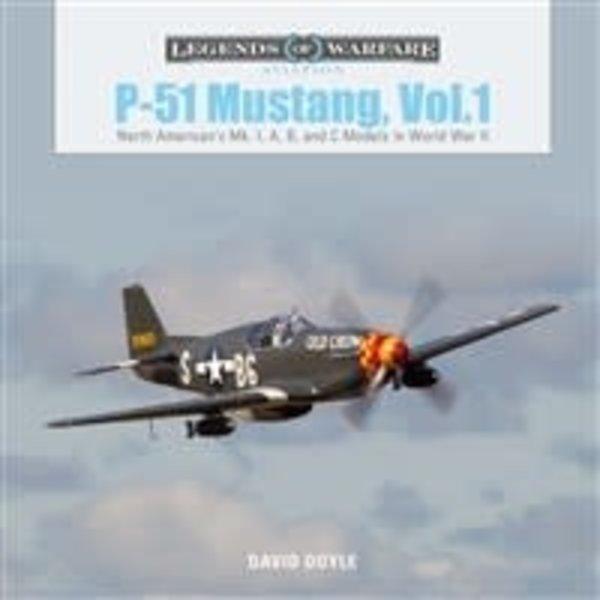 Schiffer Publishing P51 Mustang: Volume 1: Mk.I A,B, & C: LoW HC