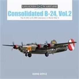 Schiffer Publishing Consolidated B24: Volume 2: B24G to B24M Liberators in World War II: Legends of Warfare Hardcover