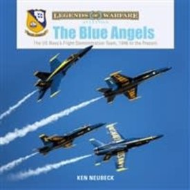 Schiffer Publishing Blue Angels: US Navy's Flight Demonstration Team: 1946-Present: Legends of Warfare hardcover