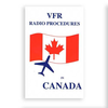 VFR Radio Procedures In Canada SC