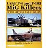 USAF F4 & F105 MIG KILLERS:VIETNAM WAR HC