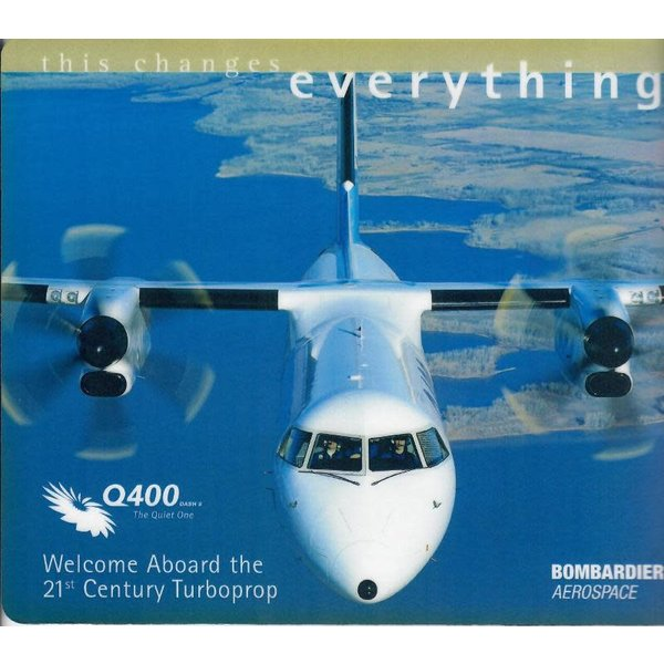 Bombardier Mouse Pad Q400 Head-On This Changes Everything