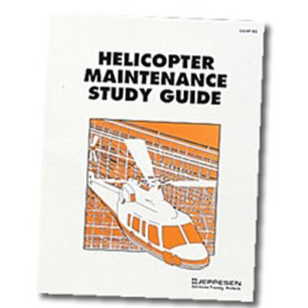 Jeppesen HELICOPTER MAINTENANCE:STUDY GUIDE