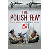 Polish Few: Polish Airmen in Battle of Britain HC