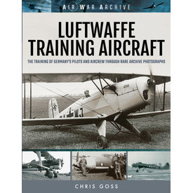 Frontline Books Luftwaffe Training Aircraft: Air War Archive SC