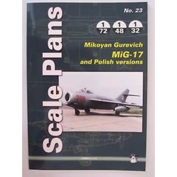 Mushroom Model Publications Mikoyan Mig17 and Polish Versions: Scale Plans #23