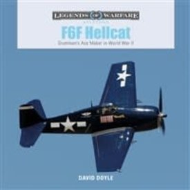 Schiffer Publishing Grumman F6F Hellcat: Grumman's Ace Maker: Legends of Warfare Hardcover