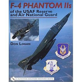 Schiffer Publishing F4 Phantom IIs of the USAF Reserve and Air National Guard hardcover