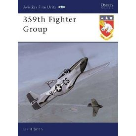 Osprey Publications 359th Fighter Group: Aviation Elite Units#10 SC*NSI* ++SALE++