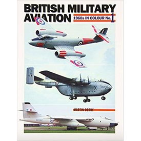British Military Aviation: 1960s in colour #1 softcover