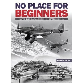 No Place for Beginners: Battle over Malta softcover
