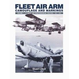 Fleet Air Arm: Camouflage & Markings: Volume.1: Atlantic & Mediterranean softcover