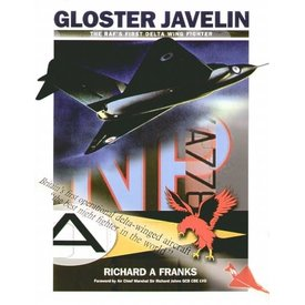 Gloster Javelin: RAF's First Delta Wing Fighter softcover