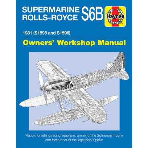Supermarine Rolls Royce S6B: Owner's Workshop HC